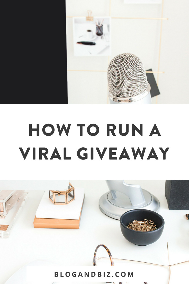 How to Run a Viral Giveaway! You can get more email subscribers with a viral giveaway! These are great blog tips to grow your email list! Perfect for beginner bloggers! Click to read all the blog tips! #blog, #blogger, #blogging, #blogbiz, #blogtips, #emaillist, #emailsubscribers, #giveaway