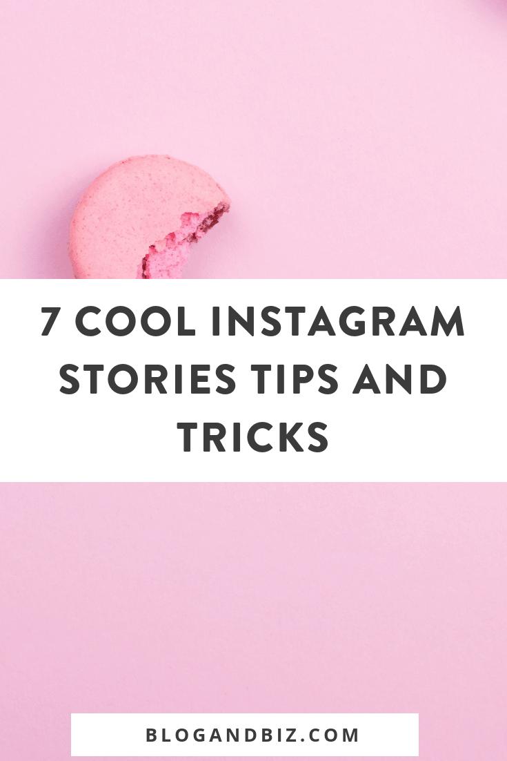 7 Cool Instagram Stories Tips Blog Biz Blog Social Media Tips