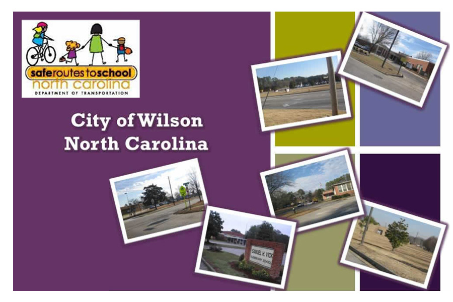 Safe Routes to School Action Plan - Wilson, NC