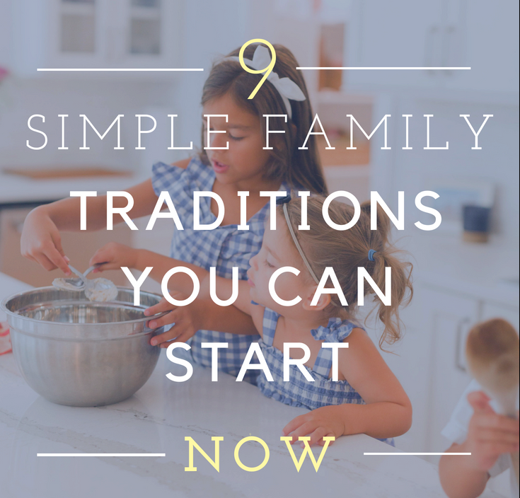 simple family traditions