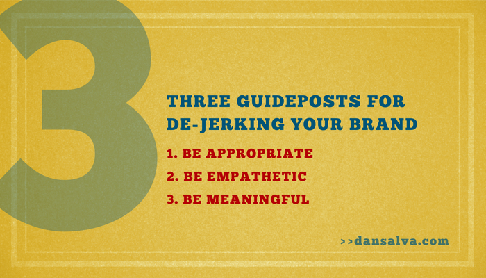 3-guideposts-for-de-jerking-your-brand-DS.jpg