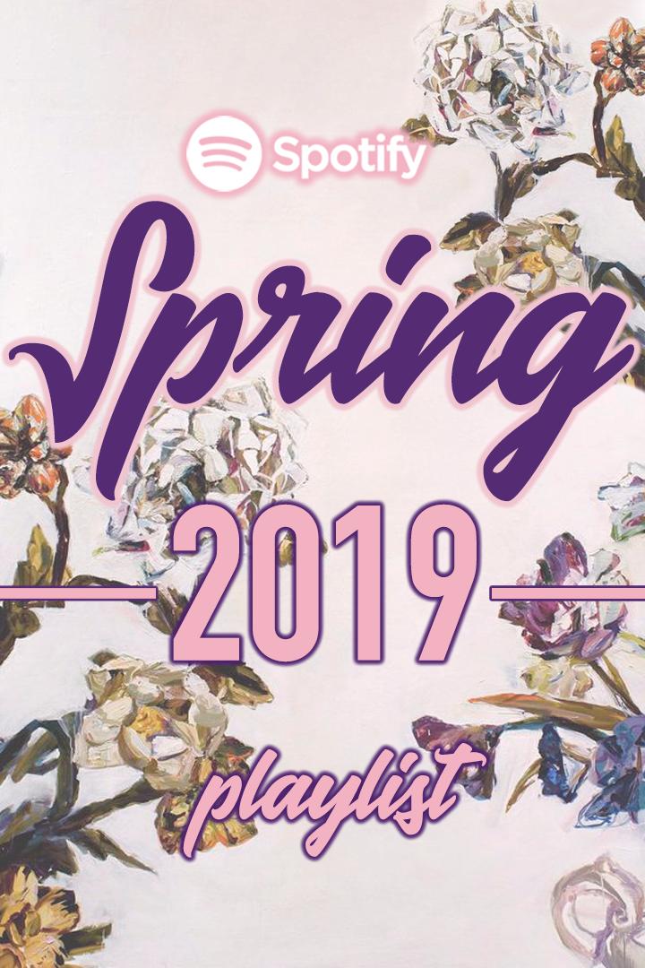 Spring 2019 Spotify Playlist - Phoebe Seward