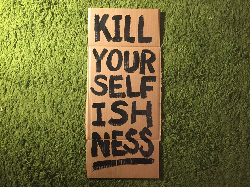 """Kill Your Selfishness"" by MXXO"