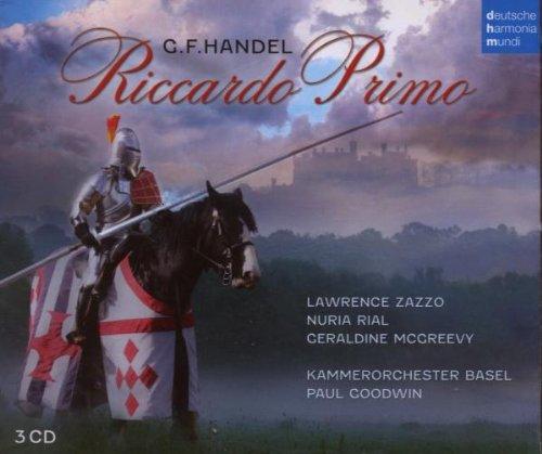 Handel's Riccardo Primo - Basel Chamber Orchestra (Artist), Lawrence Zazzo (Alto), George Frideric Handel (Composer), Paul Goodwin (Conductor), Nuria Rial (Soprano)Composer: George Frideric HandelConductor: Paul Goodwin