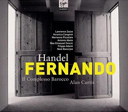 Handel's Fernando Ré di Castiglia - Il Complesso BaroccoAlan Curtis, dir.Virgin ClassicsClick here to order from Amazon