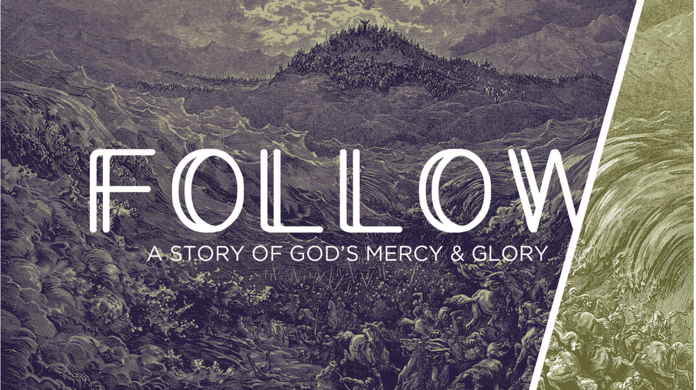 Follow Sermon Series Banner.png