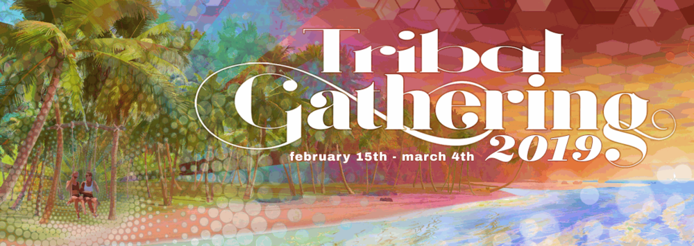 TRIBAL GATHERING - February 15th - March 4thPanama, Central Americahttps://geostore.tribalgathering.com/