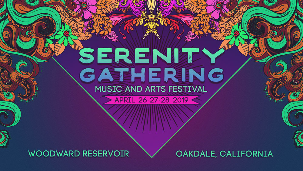 SERENITY GATHERING - April 26th - 28th, 2019Oakdale, California, U.S.A.https://serenitygathering.net/
