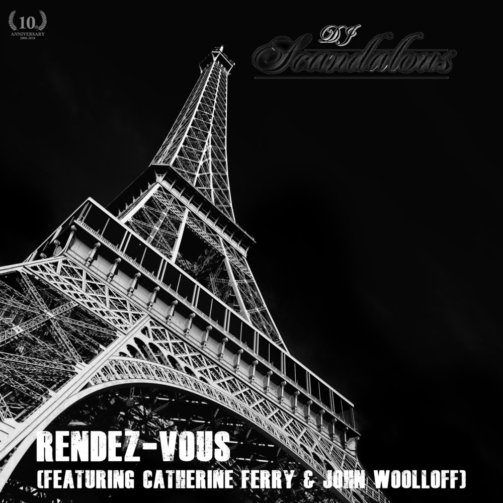 """""""Rendez-vous"""" - featuring Catherine Ferry & John Woolloff(2010) - """"Rendez-vous"""" was a single released in June 15, 2010 and features raps from DJ Scandalous, vocals of Catherine Ferry, an electric guitar solo from John Woolloff and production by DJ Scandalous and Sonny Black. It also features a remix of Catherine Ferry's """"J'attends""""."""