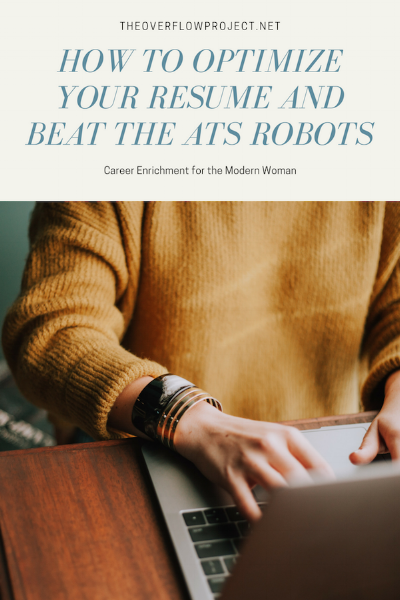 how to optimize your resume and beat the ats robots the overflow