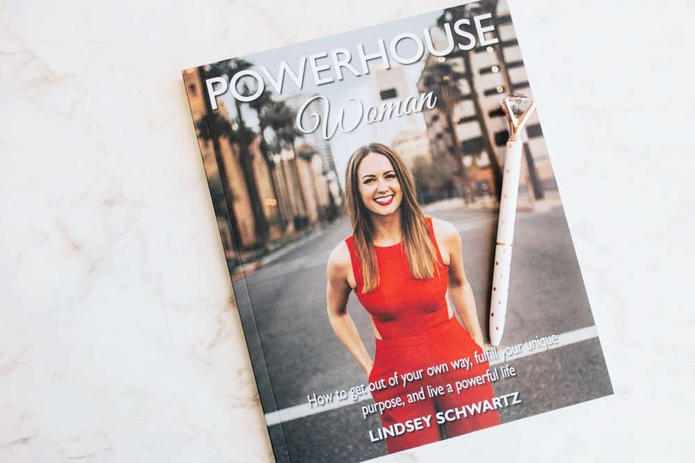 powerhouse woman by lindsey schwartz - Learn how to get out of your own way, fulfill your unique purpose, and live a powerful life!