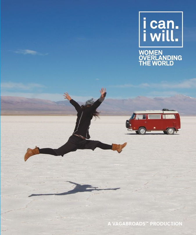 I Can. I Will. Women Overlanding the World - The Book