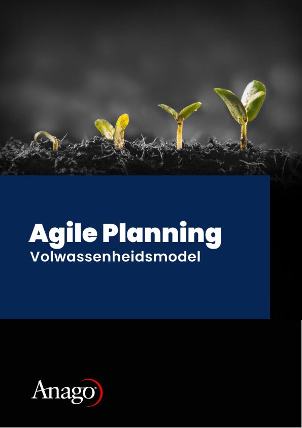 Anago - Agile Planning Volwassenheidsmodel - Whitepaper.png