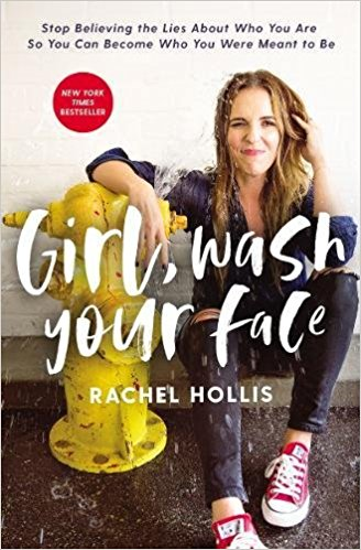 GIRL WASH YOUR FACE   With wry wit and hard-earned wisdom, popular online personality and founder of TheChicSite.com founder Rachel Hollis helps readers break free from the lies keeping them from the joy-filled and exuberant life they are meant to have.