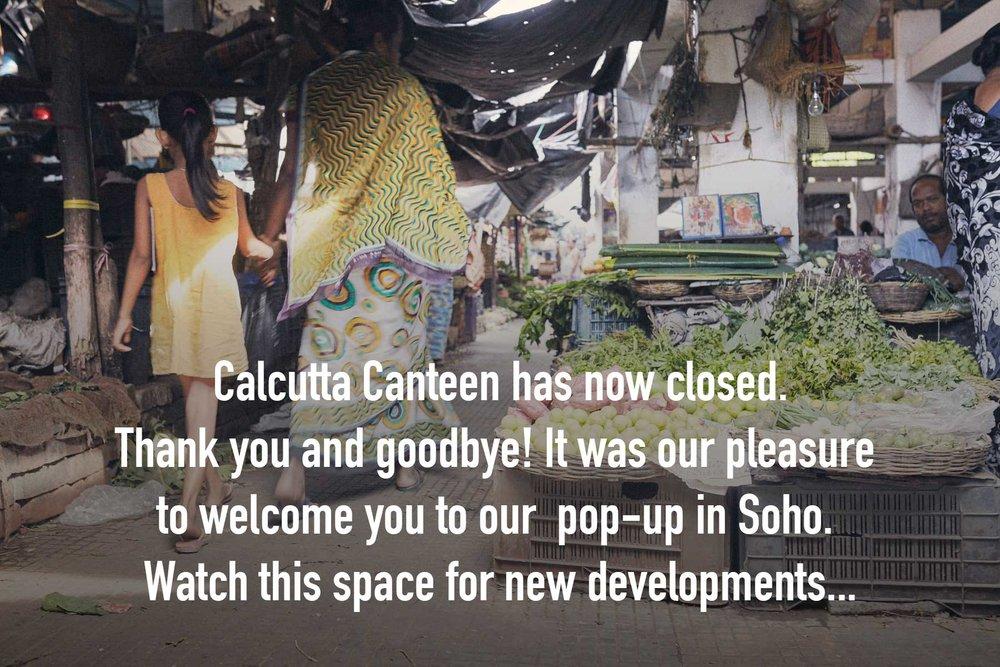 CalcuttaCanteen-Soho-Goodbye-2.jpg