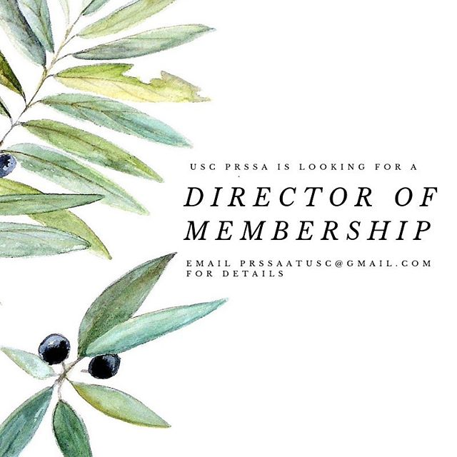 Interested in being the next USC PRSSA Director of Membership? Email us at prssaatusc@gmail.com for more information 🌿