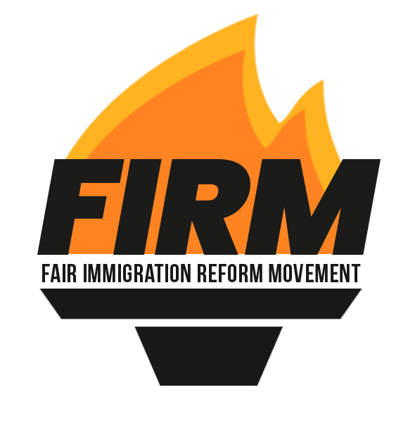 FIRM - Fair Immigration Reform Movement