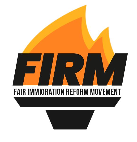 FIRM - Fair Immigration Reform Movement