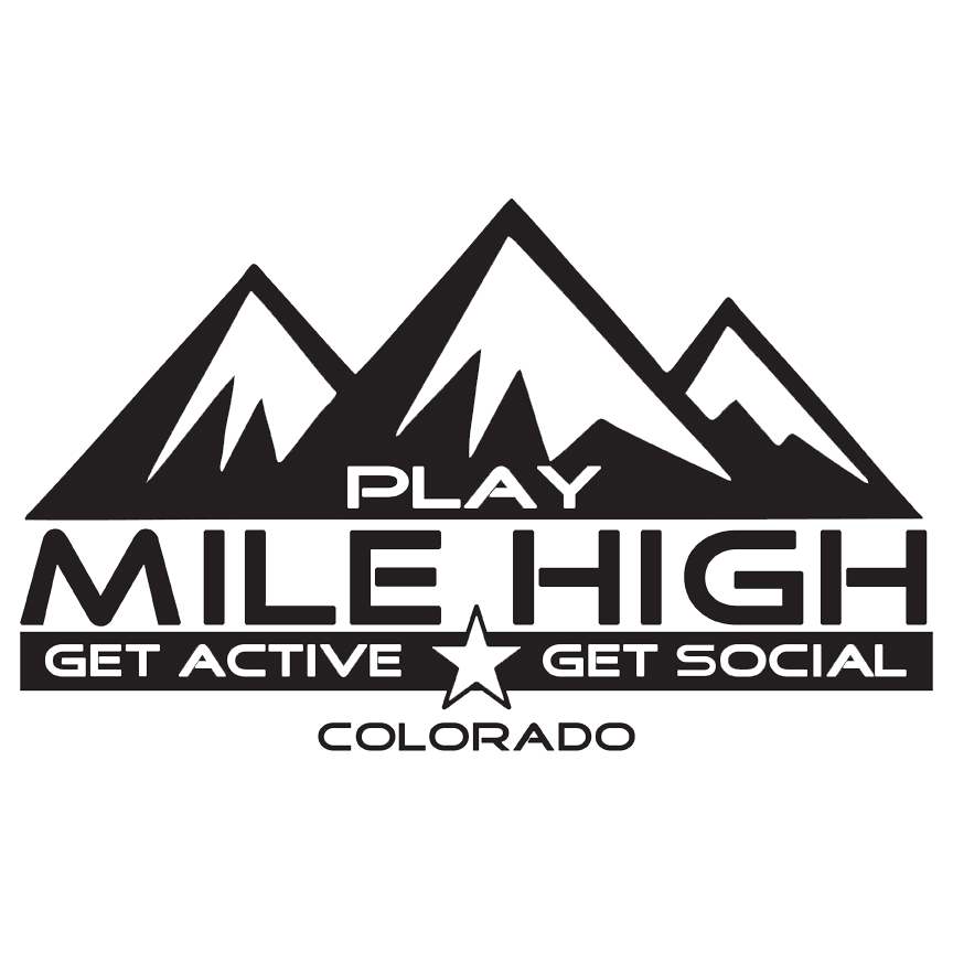 Play Mile High   Play Mile High is an adult social sports league that creates sustainable youth leagues through adult social sports.
