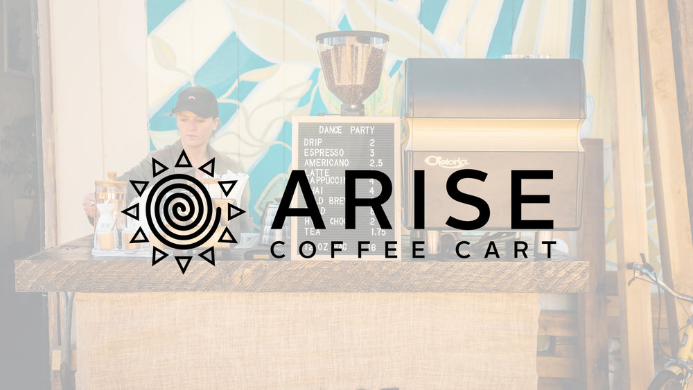 Arise Coffee Cart  They are a mobile coffee cart available for private events and festivals, locally and beyond!