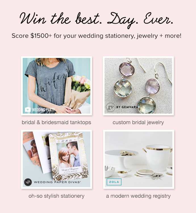 Win the best day ever! Get over $1500 in wedding goodies for your big day!