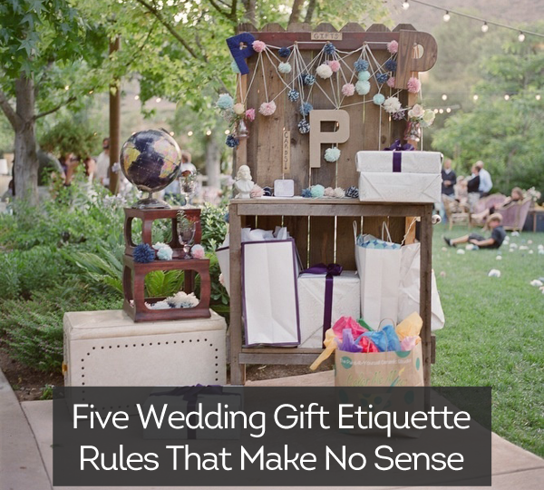 Five Wedding Gift Etiquette Rules That Make No Sense Wedpics Blog