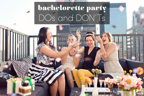 Dos And Donts How To Throw The Best Bachelorette Party Ever