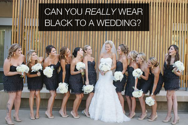 Can You Wear Black To A Wedding Yes And 4 Lbd Ideas For Guests