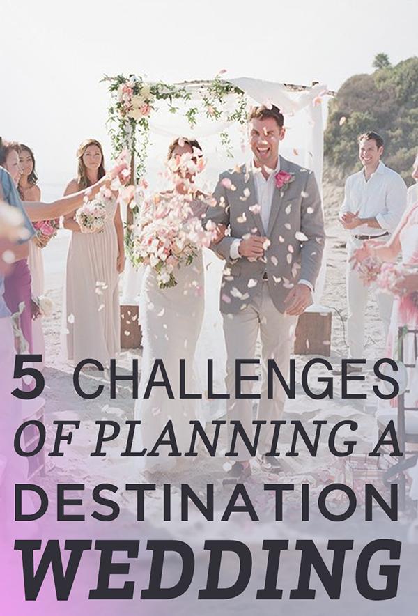 challenges of planning a destination wedding