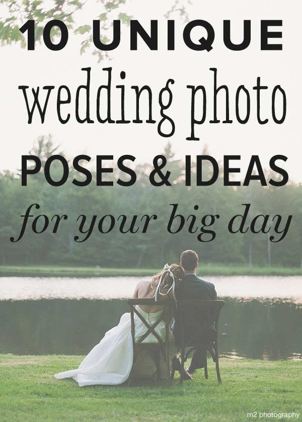 10 Unique Wedding Photo Poses And Ideas For Your Big Day Wedpics Blog
