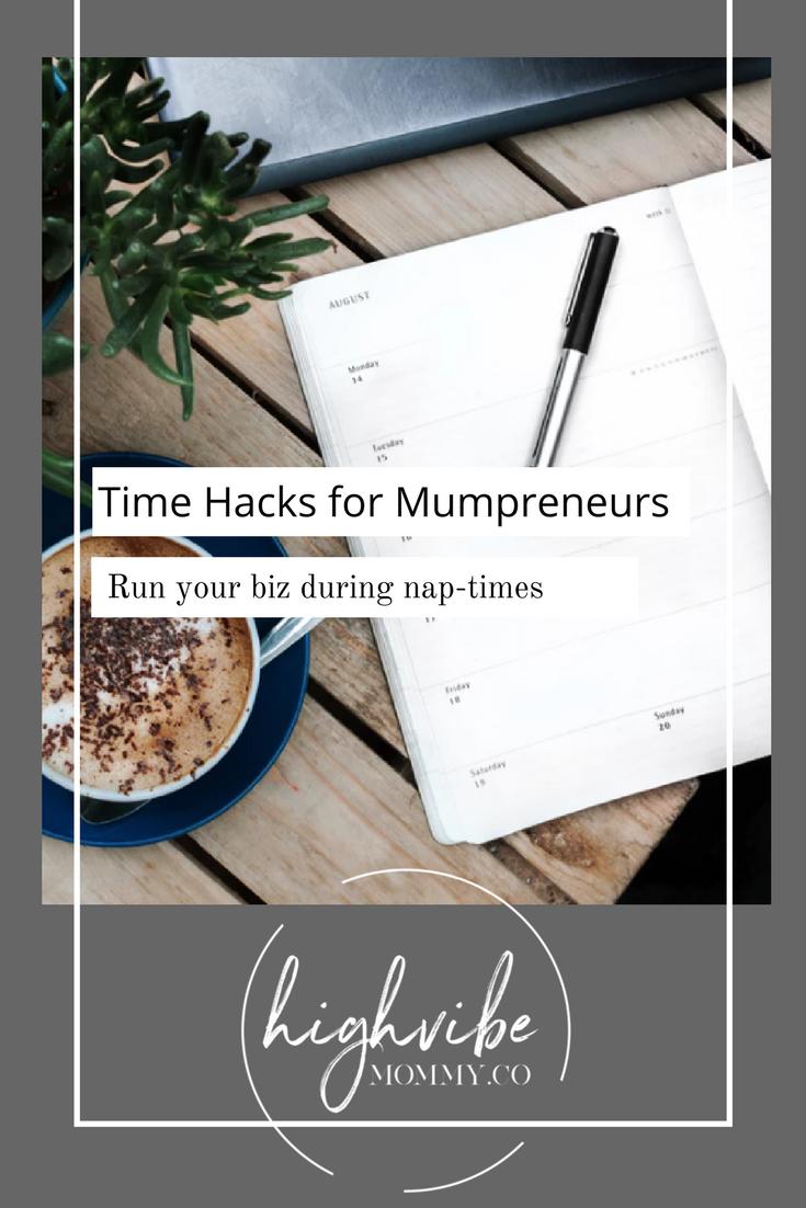 Time hacks for mumpreneurs