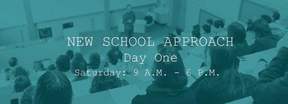 New-School-Approach-Day-One.jpg