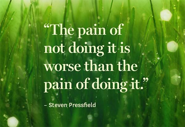 The pain of not doing.jpg