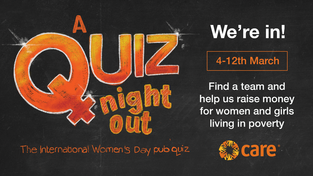 Make some noise for International Women's Day 2019 and do your bit to give women living in poverty a hand up by taking part in the greatest charity pub quiz at the Holler Brewery and Taproom!  Join your hosts - drinks educator & founder of the School of Booze, Jane Peyton, and British Beer Writer of the Year, Emma Inch - as they guide you through a series of challenging quiz rounds (designed with the help of some very special celebrities!).  Answer the questions, win some prizes, and drink some great beer, all safe in the knowledge that you – and thousands of other people in venues all over the UK – are raising money for a wonderful cause!  CARE International is a global development and humanitarian charity that puts women and girls at the heart of what they do – from responding to emergencies like the Indonesian tsunami, to supporting Syrian refugees. To put it simply, CARE gets things done for women all over the world.  Last year they organised the incredible  #March4Women , which saw 10,000 people march through London for women's rights, and attracted names like Sue Perkins, Anne Marie-Duff and Michael Sheen to lead an unforgettable rally. So, when it comes to organising events you can trust that they know what they're doing.  Date: Wednesday 6 March 2019  Time: 7pm onwards  Entry fee: £3 per person (teams of up to 4 people)