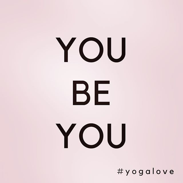 you be you. . . . #beyou #trustyourself #yogaloveproject #yogalove #stateofmind #joga #inspirational #englightenment