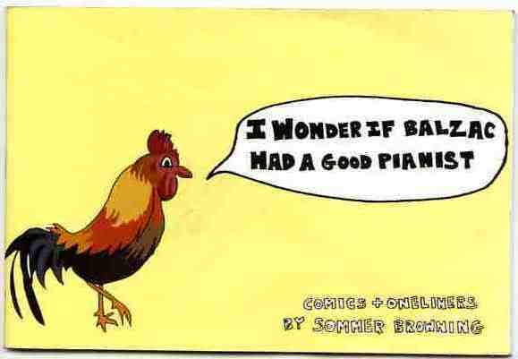 I Wonder if Balzac Had a Good Pianist, jokes & comics