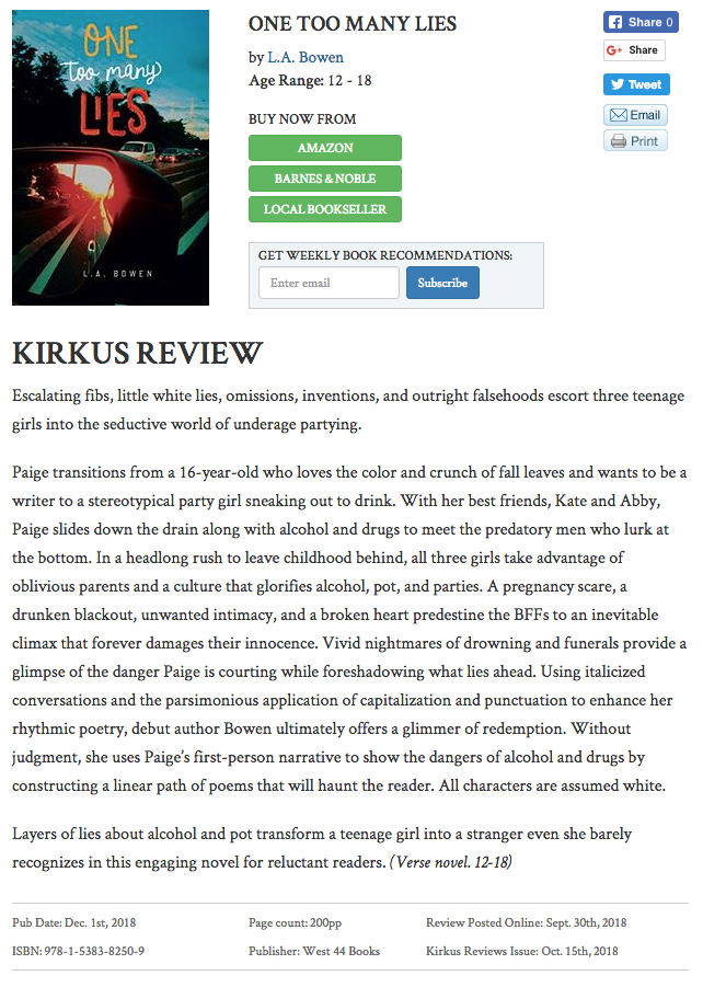 9.30.18 -  Kirkus  Review   Kirkus  reviewed my forthcoming YA Verse Novel,  One Too Many Lies . Read it    here   .