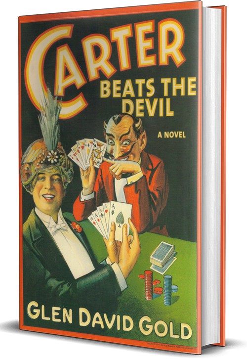 glen david gold, carter beats the devil, book, novel