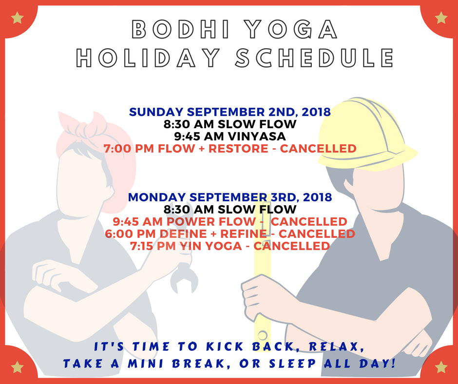 Labor Day Holiday Hours — Bodhi Yoga