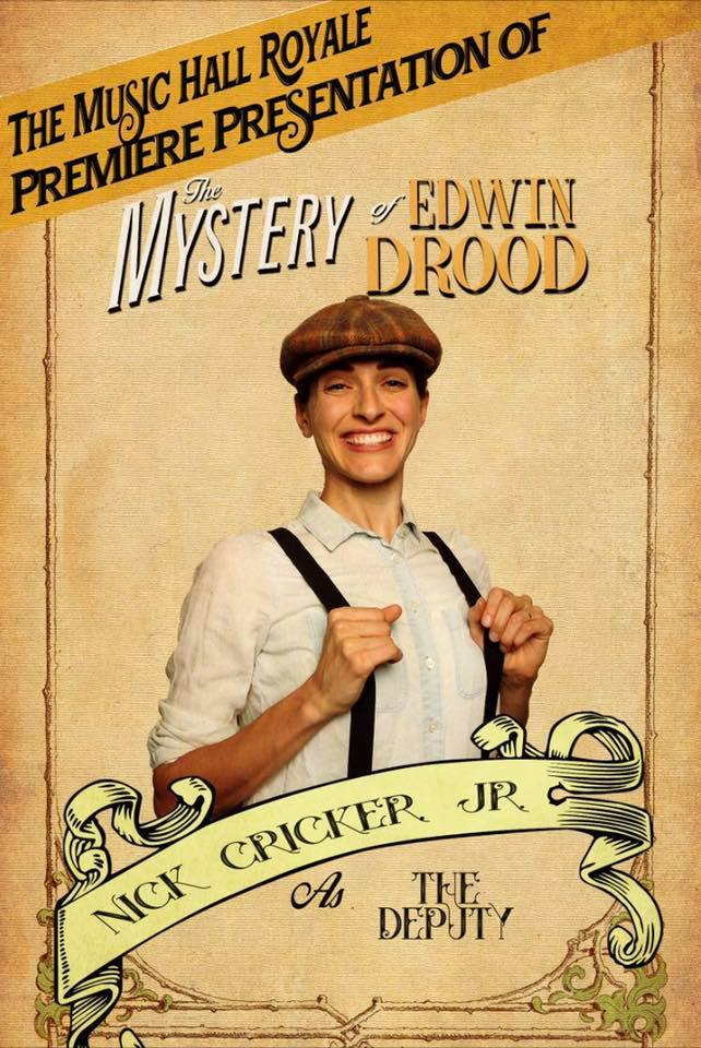 "As Nick Cricker in ""The Mystery of Edwin Drood"""
