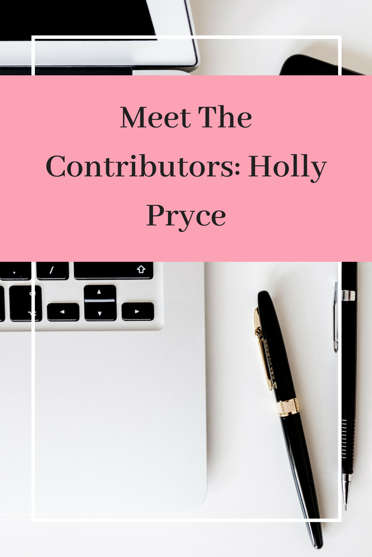 Meet The Contributors_ Holly Pryce.png