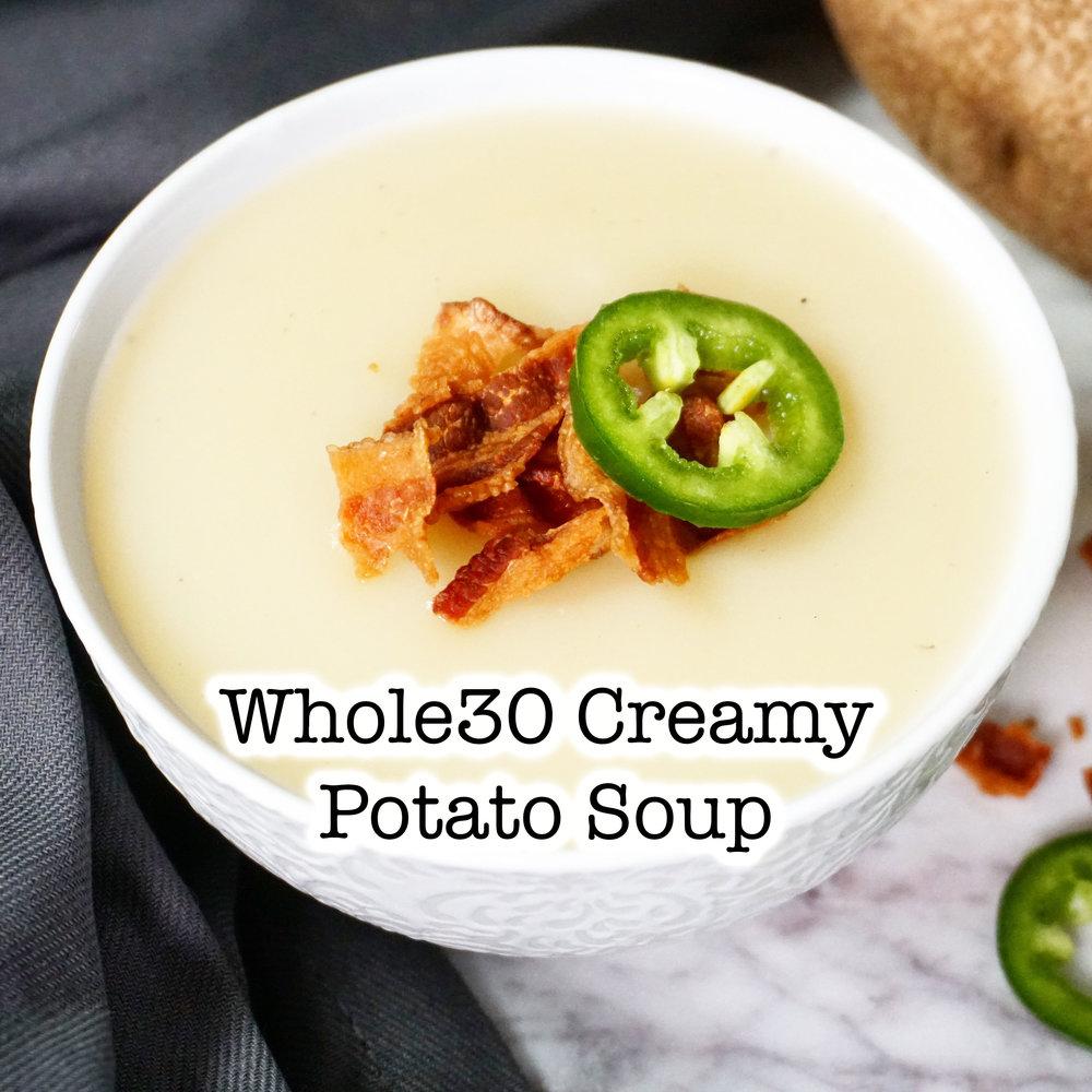 Whole30 Creamy Potato Soup.jpg