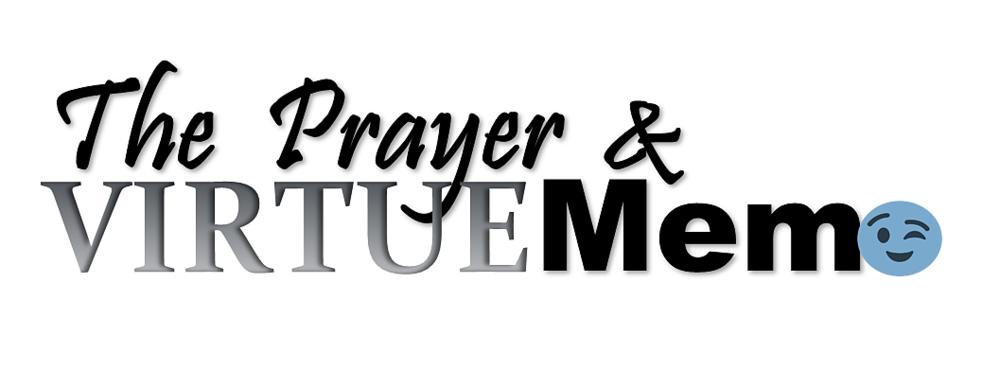 Prayer and virtue Memo plain.png