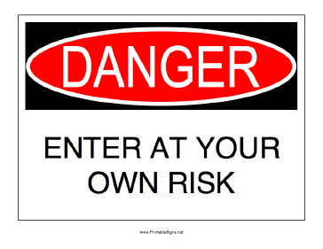 Danger_Enter_At_Your_Own_Risk