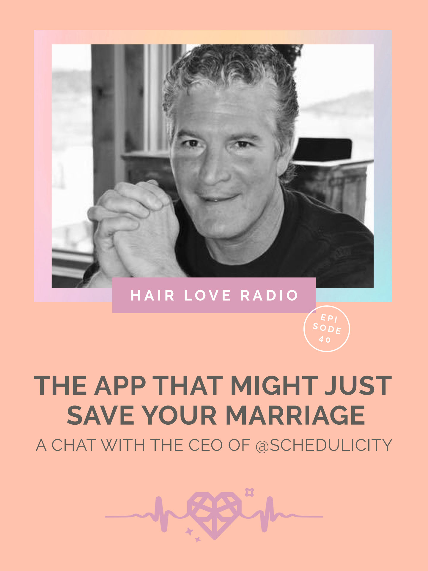 Episode 40: The App That Might Just Save Your Marriage — Hair Love