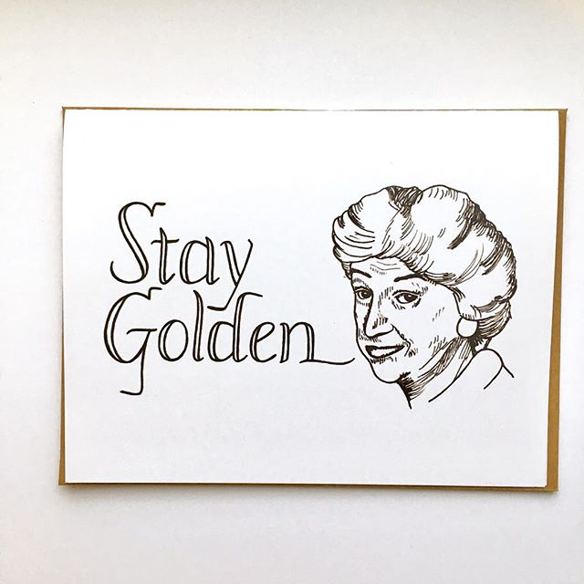 "Switched out the phrase in my Golden Girls cards to ""Stay Golden."" It turns out ""thank you for being a friend"" has a copyright! Whoops. I think Bea still looks great. #TheMoreYouKnow  #goldengirls #staygolden #thankyou #friend #handlettering #beaarthur #dorothyzbornak #shopsmall #phillyartist #etsyseller"