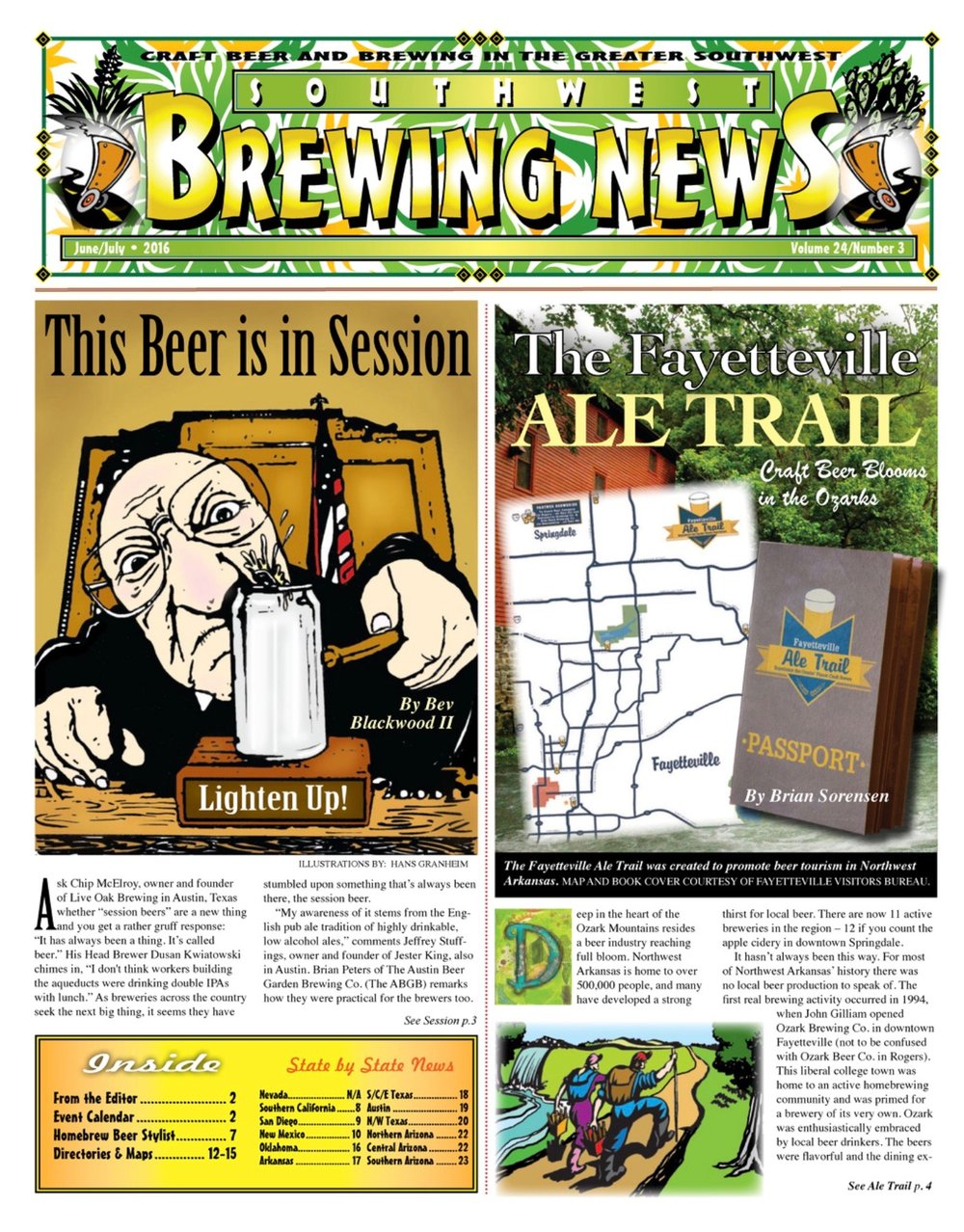 I wrote about the Fayetteville Ale Trail in the June/July 2016 issue. Scott Parton was the Arkansas correspondent back then.