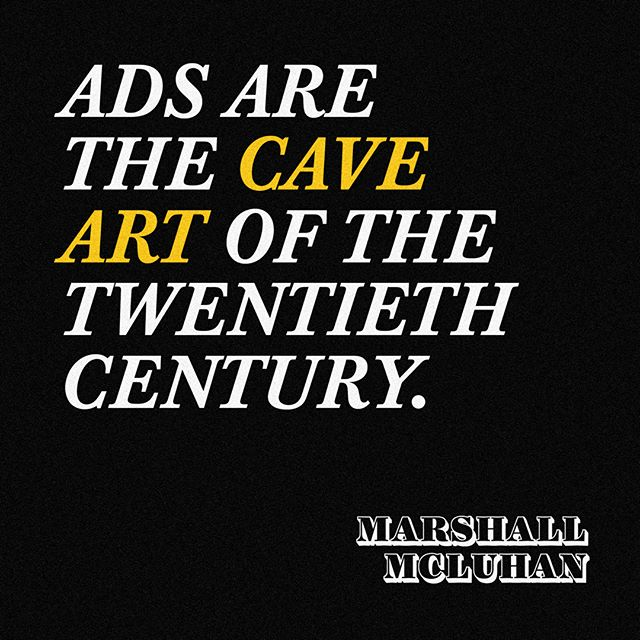 📣 #Advertising #quotes from #MarshallMcLuhan ✨