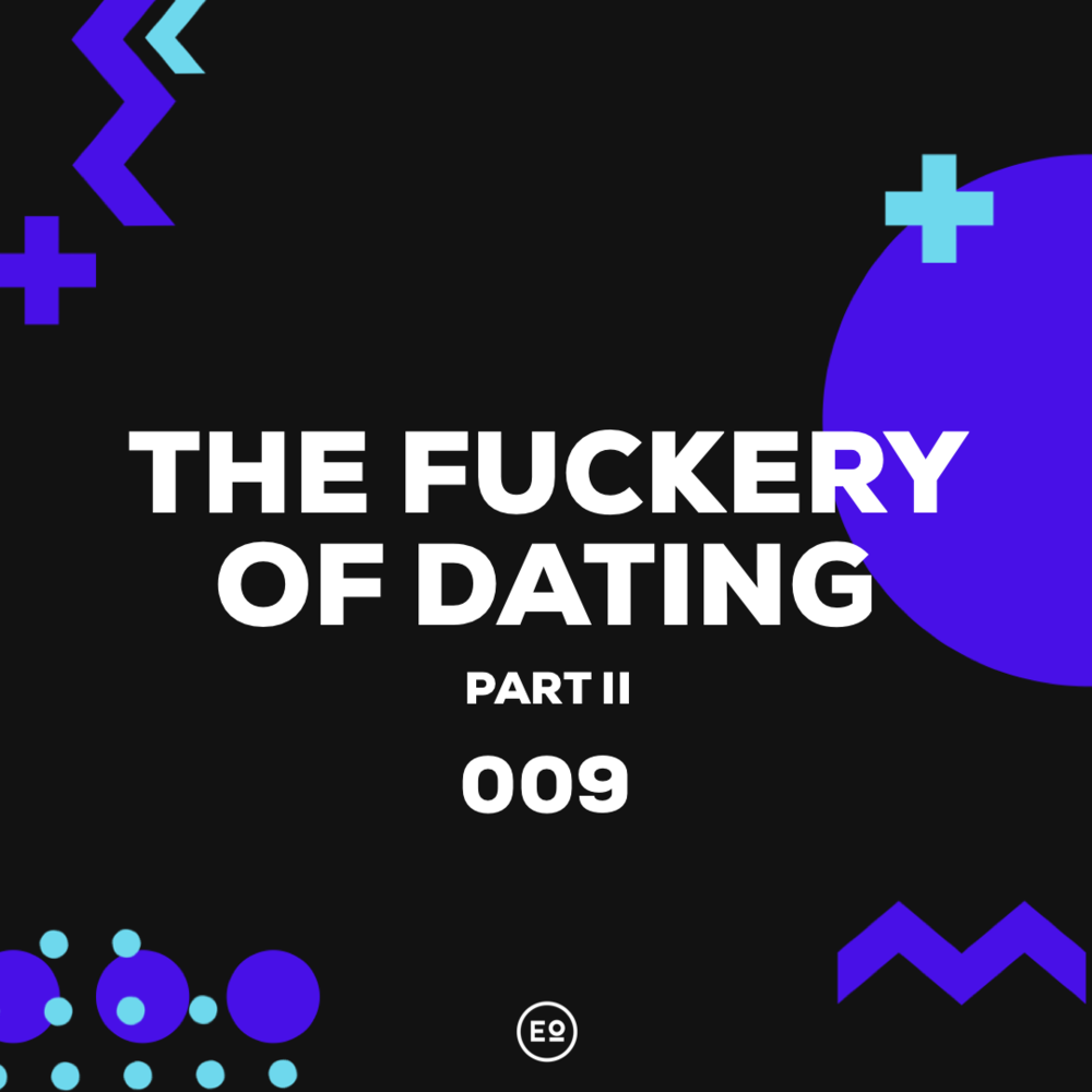THE FUCKERY CONTINUES THIS WEEK WHERE WE CONTINUE TO DISSECT MILLENNIAL ERA DATING AND SOME OF THE TRIALS AND TRIBULATIONS THAT COME ALONG WITH IT. WE EXPLORE ALL THE REALLY IMPORTANT THINGS LIKE PRE-DATING AND PRE-BATING (DO A GOOGLE SEARCH IF YOU REALLY NEED TO) LATER IN THE SHOW WE OFFER OUR CONDOLENCES TO THE FAMILY OF THE LATE KIM PORTER AND DISCUSS OUR THANKSGIVING.    INSPIRATION CONTENT: YOUTU.BE/SOKOOER3_GY