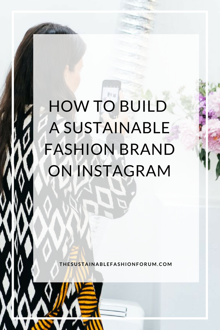 how to build a sustainable brand on instagram - the sustainable fashion forum- portland oregon 1.jpg